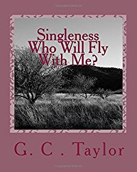 singleness who will fly with me