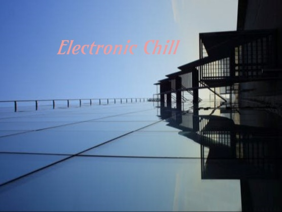 Electronic Chill 3