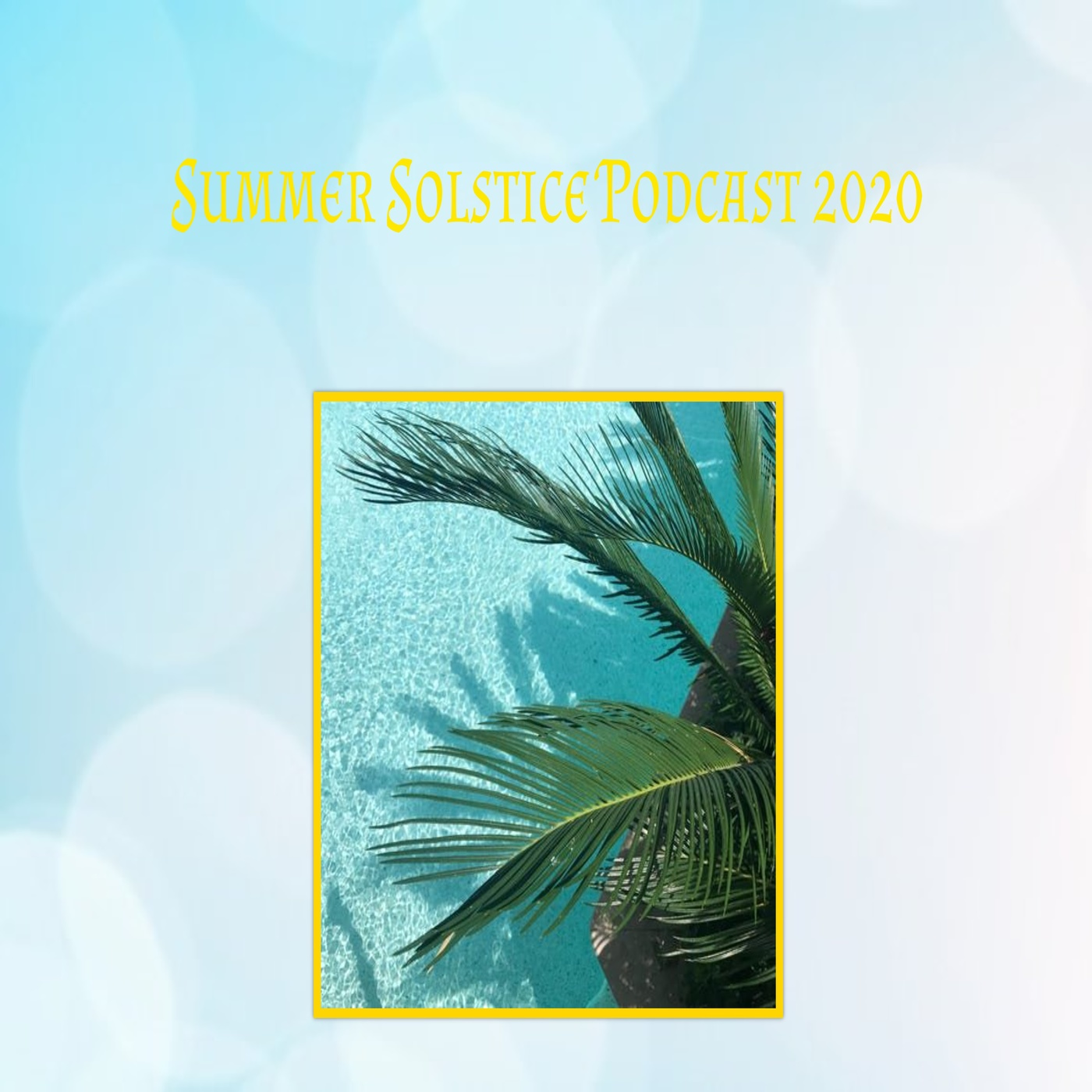 summer_solstice_podcast_2020_1400x1400